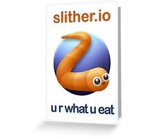 Slither.io - u r what u eat Greeting Card