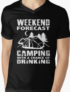 WEEKEND FORECAST - CAMPING WITH A CHANCE OF DRINKING Mens V-Neck T-Shirt