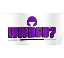 WWHGD? Poster
