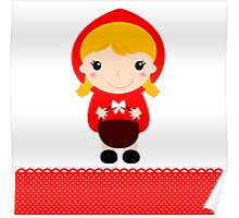Cute beautiful Red riding hood with basket Poster