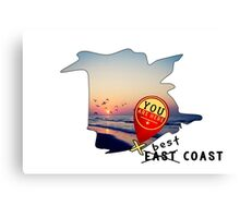East Coast?  Pashhhaw it's the BEST COAST! Canvas Print