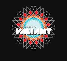 The Valiant You Unisex T-Shirt