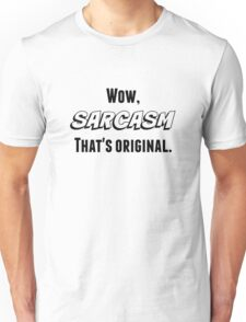 Sarcasm (Black Text) Unisex T-Shirt
