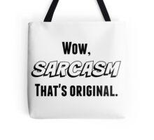 Sarcasm (Black Text) Tote Bag