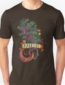 Kale 'N It Unisex T-Shirt