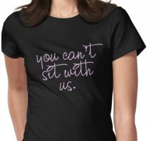you can't sit with usss Womens Fitted T-Shirt