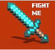 Fight Me 'Gamer tshirt' Photographic Print