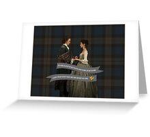 Outlander/Jamie & Claire Fraser Wedding Vow Greeting Card