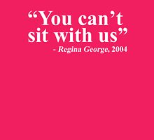 - Regina George, 2004 Womens Fitted T-Shirt