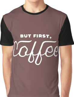 But first, Coffee Graphic T-Shirt