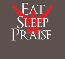 Eat, Sleep, Praise Unisex T-Shirt