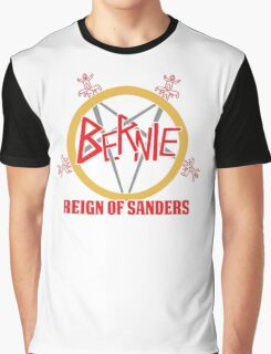 Bernie Reign Of Sanders Graphic T-Shirt