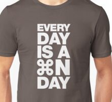 Everyday is a new day Unisex T-Shirt