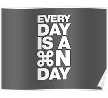 Everyday is a new day Poster
