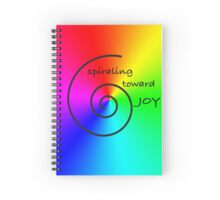 Spiraling Toward Joy Spiral Notebook