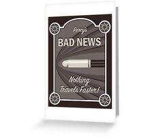 Percy's Bad News - Nothing Travels Faster! Greeting Card