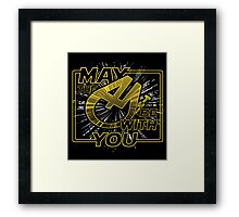 May the 4th be with you Framed Print