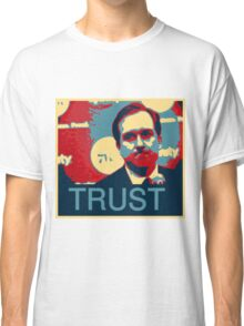 In Hinkie We Trust Classic T-Shirt