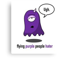 Flying Purple People Hater With Text Canvas Print