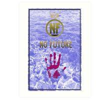 No Future Royalty Art Print