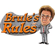 Brule's Rules Photographic Print