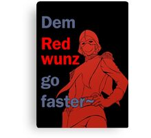 Quotes and quips - dem red wunz - Char Canvas Print