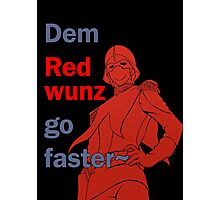 Quotes and quips - dem red wunz - Char Photographic Print
