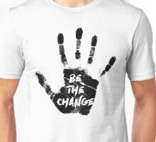 Be The Change Unisex T-Shirt
