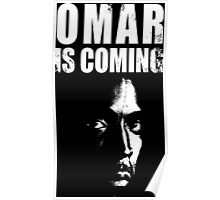 Omar is coming ! Poster