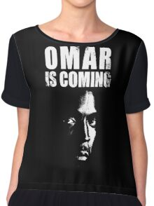 Omar is coming ! Chiffon Top