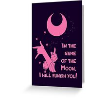 Quotes and quips - in the name of the moon, Greeting Card