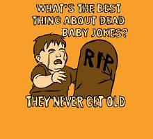 Dead Baby Jokes Unisex T-Shirt