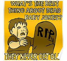 Dead Baby Jokes Poster