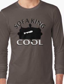 Sofa King Cool Long Sleeve T-Shirt
