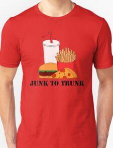 Junk To Trunk  Unisex T-Shirt