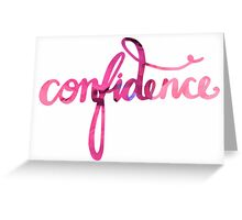 Confidence Greeting Card