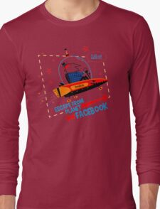 Escape From Planet Facebook Long Sleeve T-Shirt