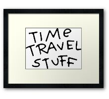 Rick and Morty - Time travel stuff Framed Print