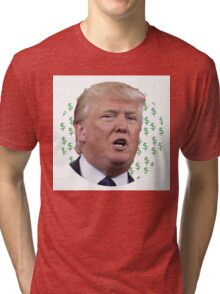 Trump Dollar Tri-blend T-Shirt