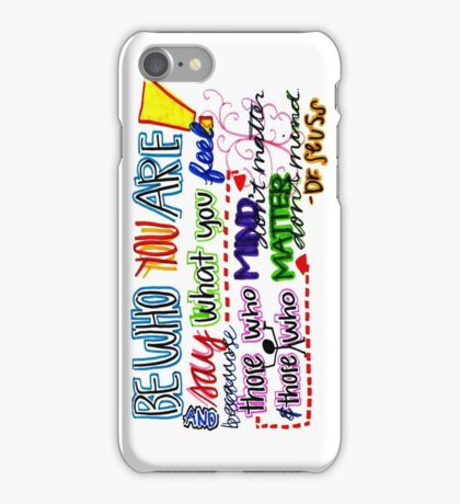 Be Who You are iPhone Case/Skin