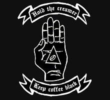 Keep Coffee black! Hold the creamer Hoodie