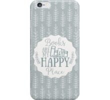 Books Are My Happy Place - Blue iPhone Case/Skin