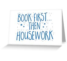 Books first... then Housework Greeting Card