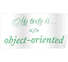 My body is object-oriented Poster