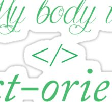 My body is object-oriented Sticker