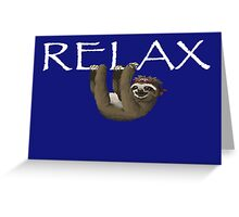 Relax Sloth Greeting Card