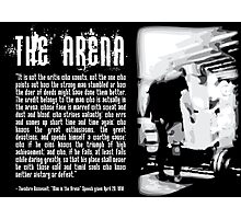 The Man In The Arena Photographic Print