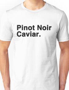 Pinot Noir Caviar Unisex T-Shirt