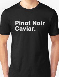 Pinot Noir Caviar (white font) Unisex T-Shirt