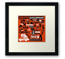 Arrested Development Framed Print